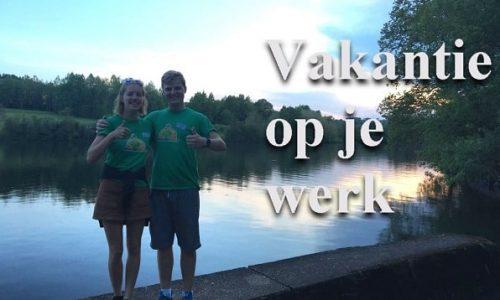 Vakantie Op Je Werk – Vlog Animatiemedewerkers